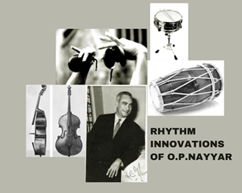 Rhythm Innovations of O.P.Nayyar