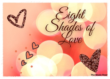 Eight Shades of Love : A Musical Prism