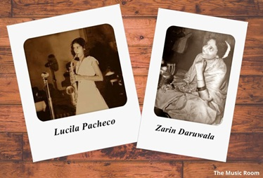 Lucila Pacheco and Zarin Daruwala : The Lone Stars of the Galaxy of Hindi Film Music